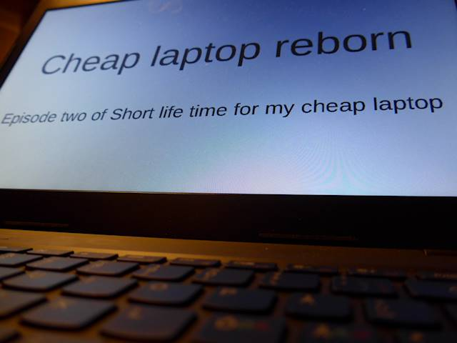 Cheap Laptop Reborn [Photo: Henrik Hemrin]